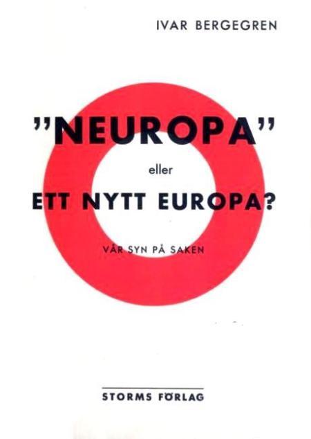 «Neuropa» eller ett Nytt Europa? (1940), de Ivar Bergegren (Helmut Rüdiger)